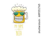 vector cartoon funky beer glass ...   Shutterstock .eps vector #689551765