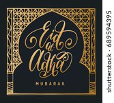 eid al adha mubarak greeting... | Shutterstock .eps vector #689594395
