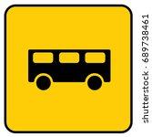 bus stop sign yellow. vector. | Shutterstock .eps vector #689738461