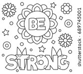 Be Strong. Coloring Page....