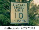 bicycle speed limit 10 in park... | Shutterstock . vector #689978101