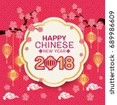 happy chinese new year 2018... | Shutterstock .eps vector #689986609