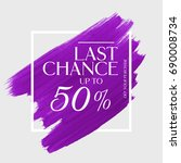 sale last chance up to 50  off... | Shutterstock .eps vector #690008734