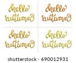hello  autumn. hand lettering ... | Shutterstock .eps vector #690012931