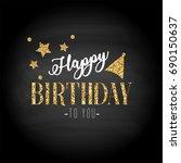 happy birthday card | Shutterstock . vector #690150637