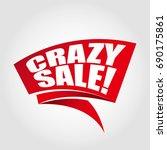 crazy sale labels banners | Shutterstock .eps vector #690175861
