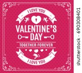 valentine's day greeting card... | Shutterstock . vector #690308401
