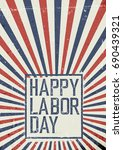 labor day celebration poster.... | Shutterstock .eps vector #690439321