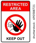 restricted area  keep out sign  ... | Shutterstock .eps vector #690588721