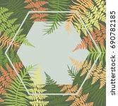 hexagon fern frond frame vector ... | Shutterstock .eps vector #690782185