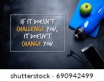 if it doesn't challenge you  it ... | Shutterstock . vector #690942499