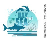day of the sea poster. creative ... | Shutterstock . vector #691090795