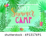 summer camp 2017 lettering on... | Shutterstock . vector #691317691
