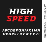 speed. dynamic italic font.... | Shutterstock .eps vector #691387759