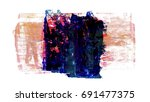 brush stroke and texture. smear ... | Shutterstock . vector #691477375