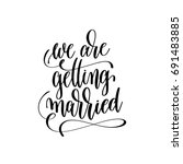 we are getting married hand... | Shutterstock .eps vector #691483885