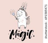 "cute unicorn with ""magic"" hand... | Shutterstock .eps vector #691585471"