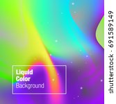fluid holographic background.... | Shutterstock .eps vector #691589149