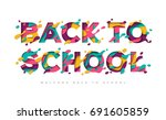 back to school typography... | Shutterstock .eps vector #691605859