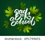 back to school hand drawn... | Shutterstock .eps vector #691744651