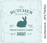 butcher american shop label... | Shutterstock .eps vector #691756561