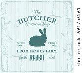 butcher american shop label... | Shutterstock .eps vector #691756561