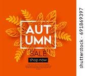 fall sale background design...   Shutterstock .eps vector #691869397