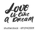 love is like a dream.... | Shutterstock .eps vector #691942009