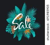 tropical leaves flowers plants...   Shutterstock .eps vector #691985905