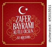30 august zafer bayrami victory ... | Shutterstock .eps vector #692015011