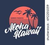 aloha hawaii  t shirt design.... | Shutterstock .eps vector #692201059