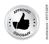 approved silver sign with thumb ... | Shutterstock .eps vector #692721859