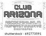 vintage font typeface vector... | Shutterstock .eps vector #692773591