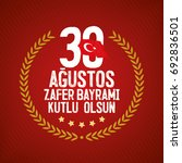 30 august zafer bayrami victory ...   Shutterstock .eps vector #692836501