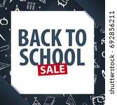 back to school background.... | Shutterstock .eps vector #692856211