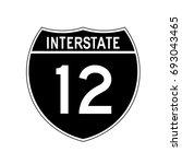 interstate highway 12 road sign ...   Shutterstock .eps vector #693043465