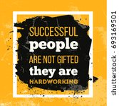 successful people are not... | Shutterstock .eps vector #693169501