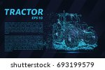the tractor which consists of... | Shutterstock .eps vector #693199579