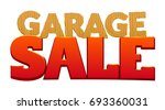 garage sale  inscription from... | Shutterstock .eps vector #693360031