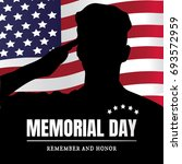 memorial day usa. remember and... | Shutterstock . vector #693572959