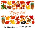 happy fall banner with autumn... | Shutterstock .eps vector #693599965