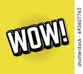 wow pop art. vector | Shutterstock .eps vector #693607765