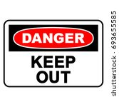 danger  keep out sign  vector... | Shutterstock .eps vector #693655585