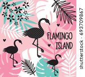 tropical pattern with flamingos ... | Shutterstock .eps vector #693709867