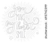 you make my heart smile  ... | Shutterstock .eps vector #693742399