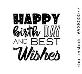 happy birthday and best wishes... | Shutterstock .eps vector #693800077