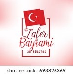 30 august  turkey victory day ... | Shutterstock .eps vector #693826369
