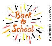 back to school calligraphic... | Shutterstock .eps vector #693889099