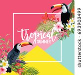 tropical flowers and toucan... | Shutterstock .eps vector #693903499