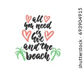 all you need is love and the... | Shutterstock . vector #693904915